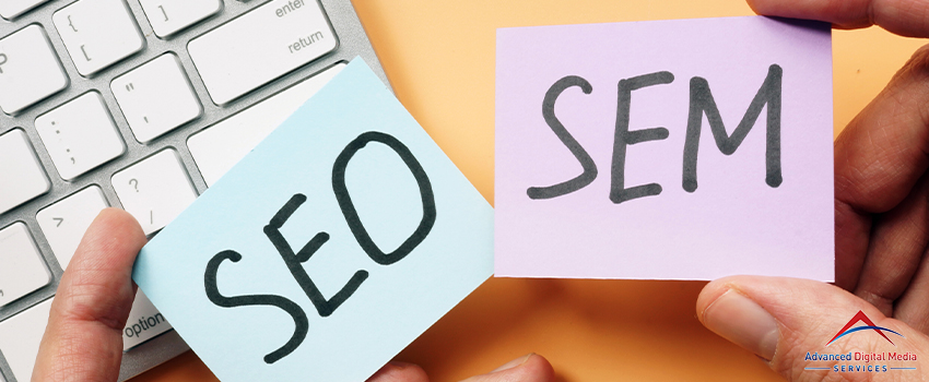 SEO Vs. SEM - What Are The Differences