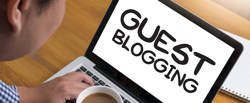 How To Write A Good Guest Blog Post For SEO